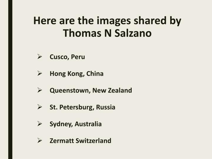 Here are the images shared by thomas n salzano