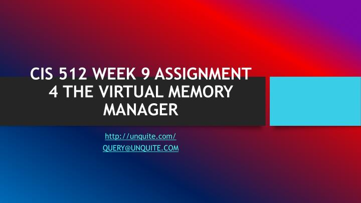Cis 512 week 9 assignment 4 the virtual memory manager