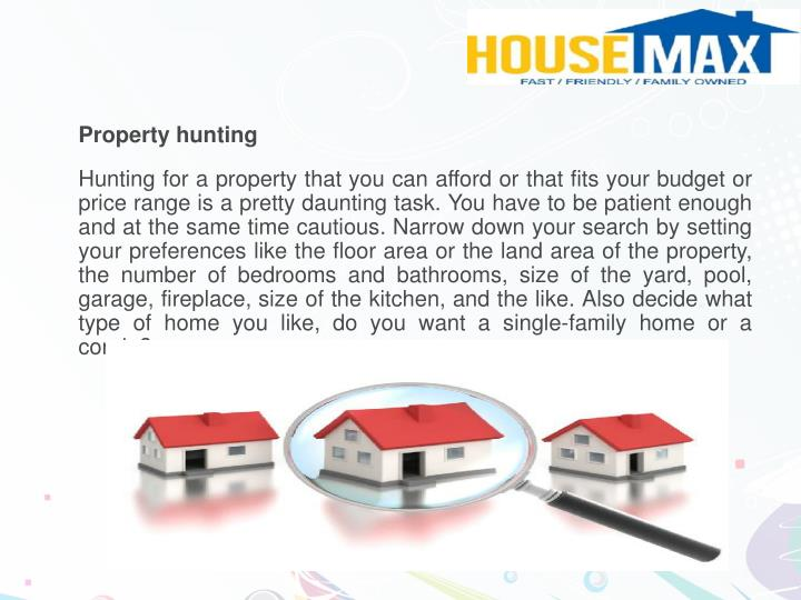 Property hunting