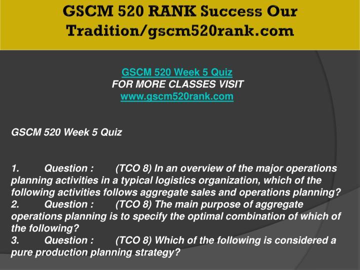 GSCM 520 RANK Success Our Tradition/gscm520rank.com