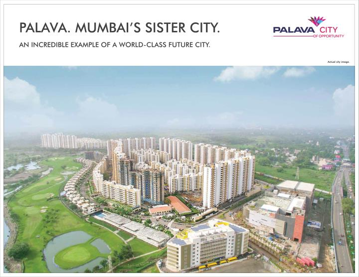 Lodha palava the city of opportunity in dombivli