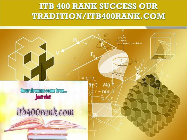 Itb 400 rank success our tradition itb400rank com