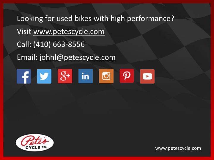 Looking for used bikes with high performance?