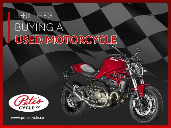 Useful tips for buying a used motorcycle