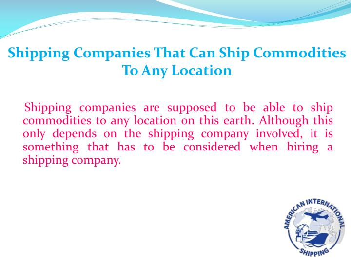 Shipping Companies That Can Ship Commodities To Any