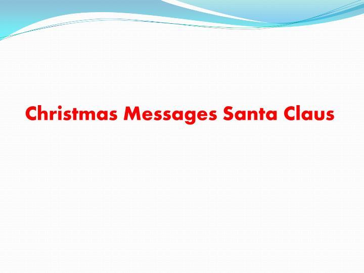 Christmas Messages Santa Claus