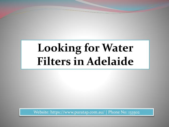 Looking for Water Filters in Adelaide