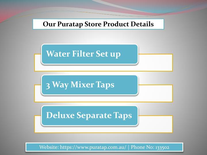 Our Puratap Store Product Details
