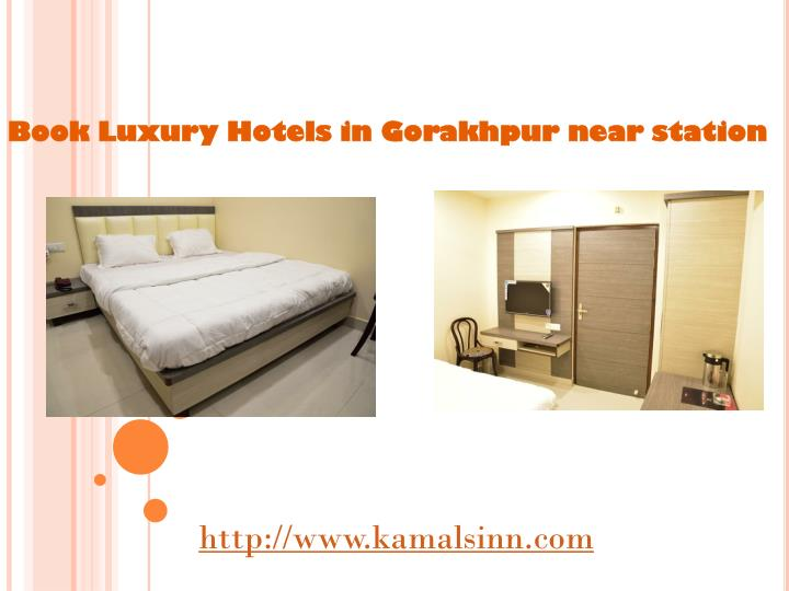 Book Luxury Hotels in Gorakhpur near station