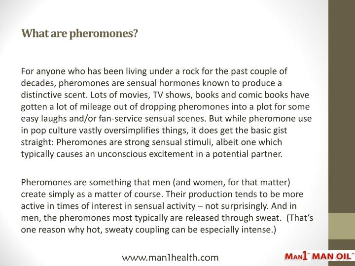 What are pheromones