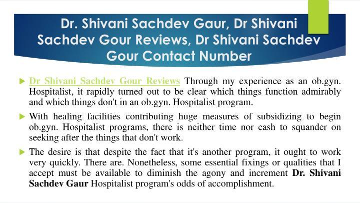 Dr. Shivani Sachdev Gaur,