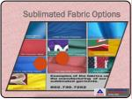 sublimated fabric options