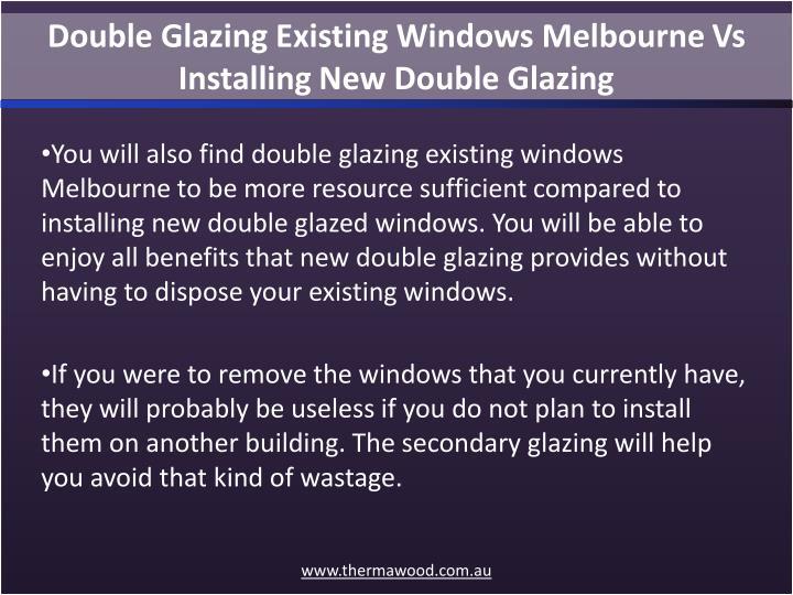 Double Glazing Existing Windows Melbourne