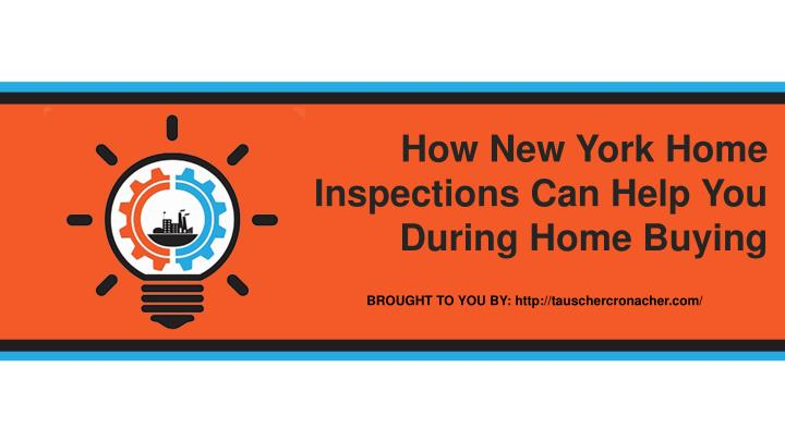 How New York Home Inspections Can Help You During Home Buying