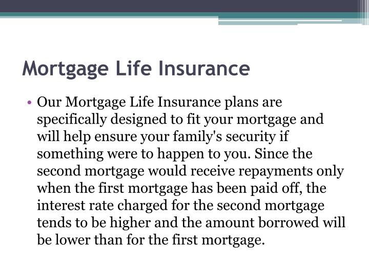 Mortgage Life Insurance