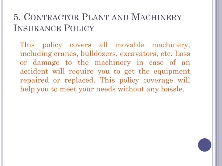 5. Contractor Plant and Machinery Insurance