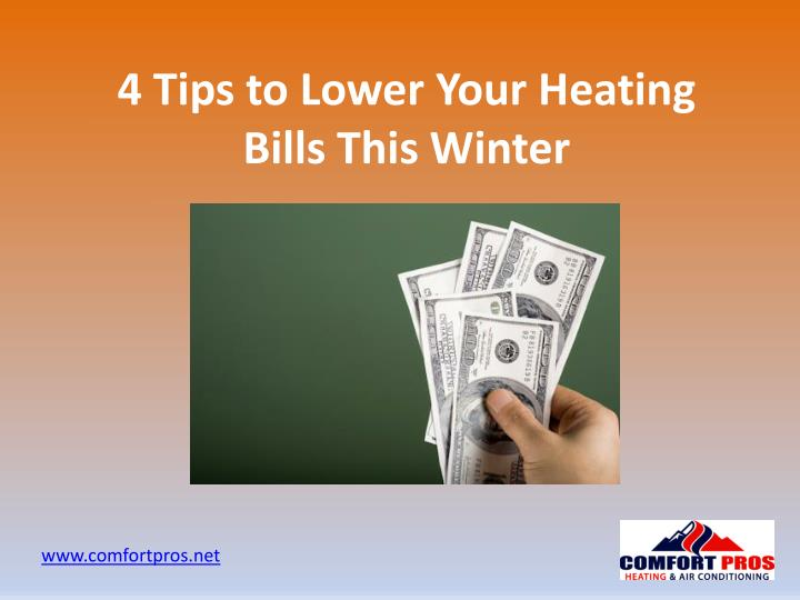 4 tips to lower your heating bills this winter