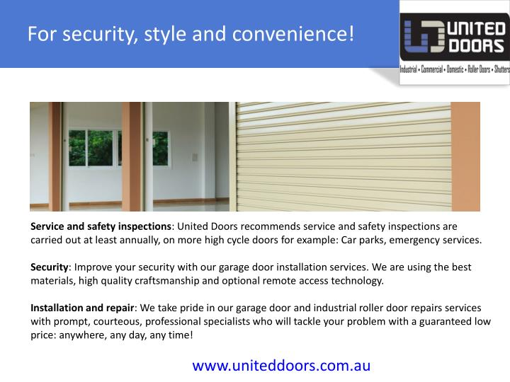 For security, style and convenience!