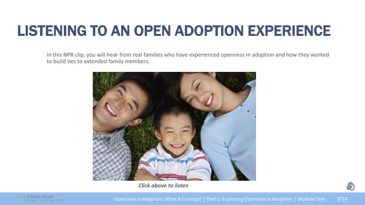 LISTENING TO AN OPEN ADOPTION EXPERIENCE