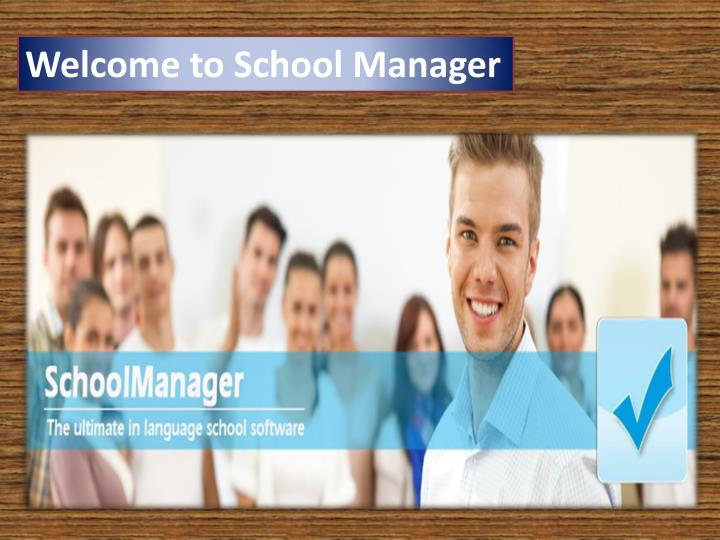 Welcome to School Manager