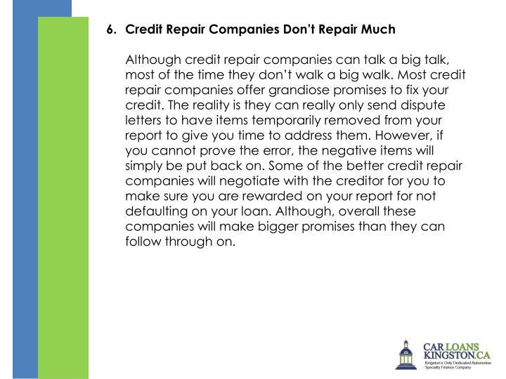 Credit Repair Companies Don't Repair Much