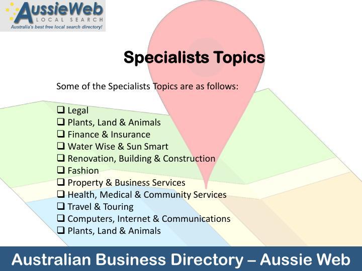 Specialists Topics