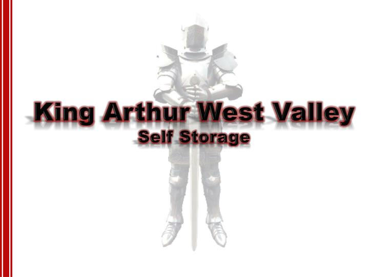 King Arthur West Valley