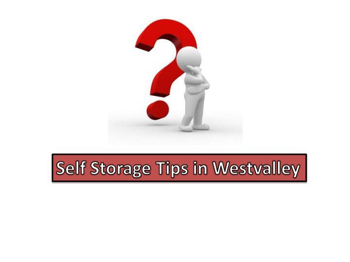 Self Storage Tips in
