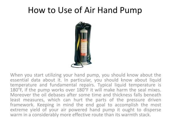 How to use of air hand pump