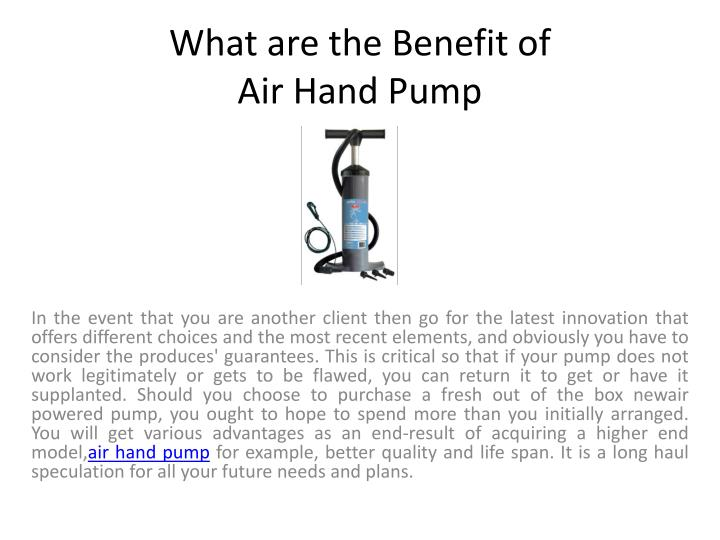 What are the benefit of air hand pump