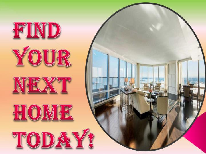 Find your next home today!