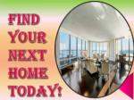 find your next home today