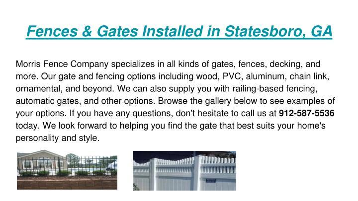 Fences & Gates Installed in Statesboro, GA