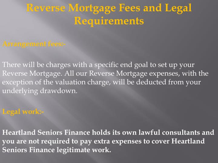 Reverse Mortgage Fees and Legal Requirements