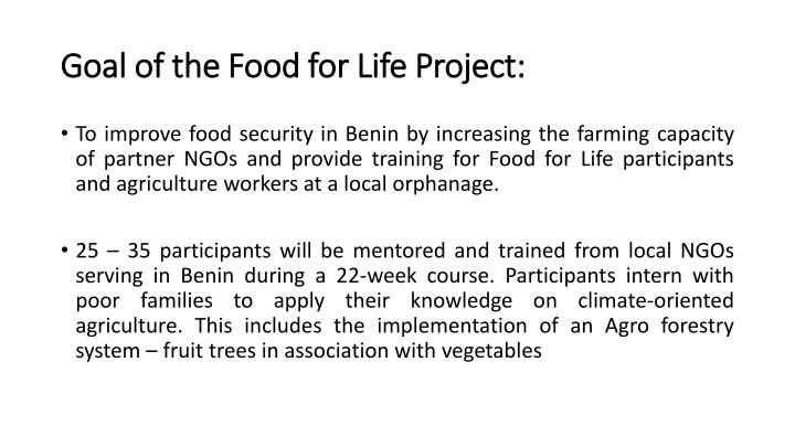 Goal of the Food for Life Project: