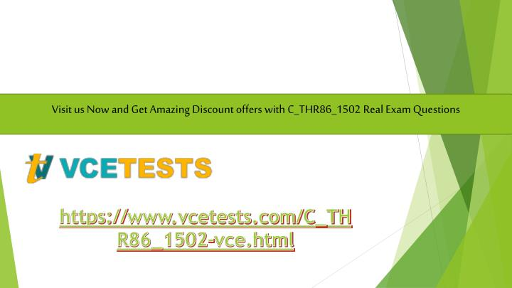Visit us Now and Get Amazing Discount offers with C_THR86_1502 Real Exam Questions