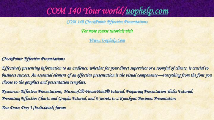 COM 140 Your world/
