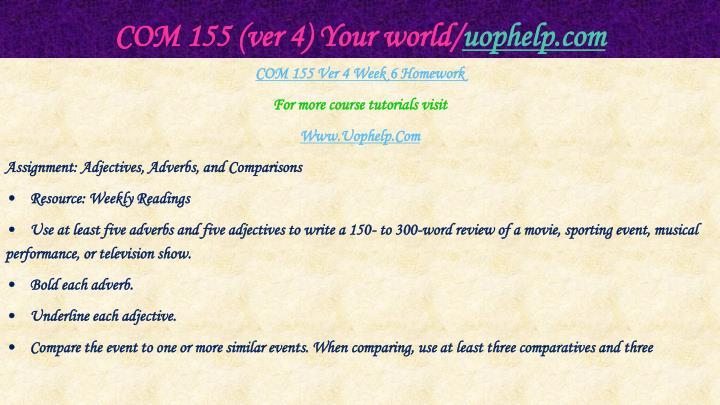 COM 155 (ver 4) Your world/