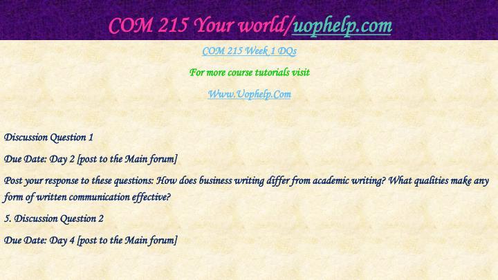 COM 215 Your world/