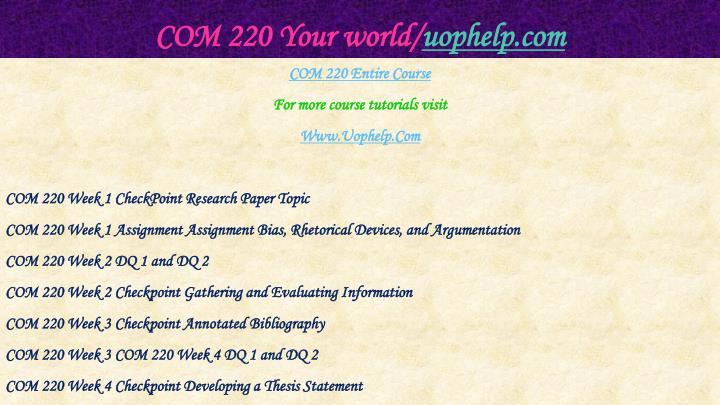 COM 220 Your world/