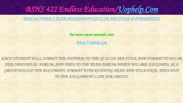 Bshs 422 endless education uophelp com2