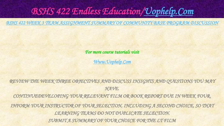 BSHS 422 Endless Education/