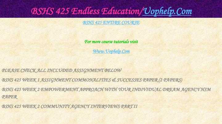 Bshs 425 endless education uophelp com1