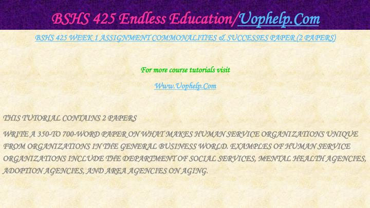 Bshs 425 endless education uophelp com2