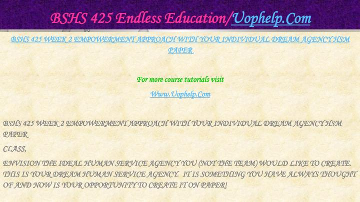 BSHS 425 Endless Education/