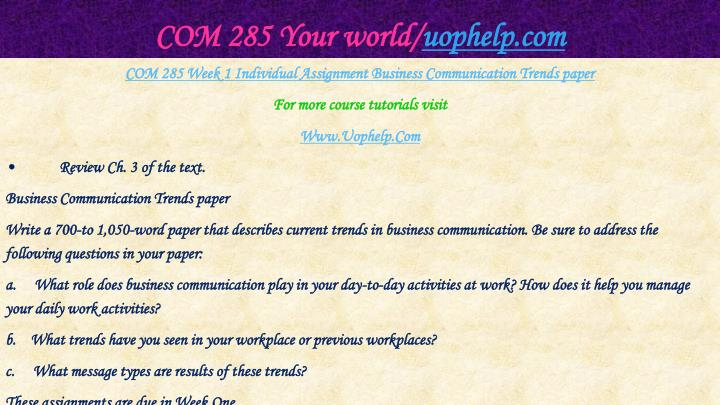 COM 285 Your world/
