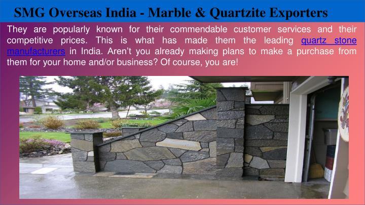 SMG Overseas India - Marble & Quartzite Exporters