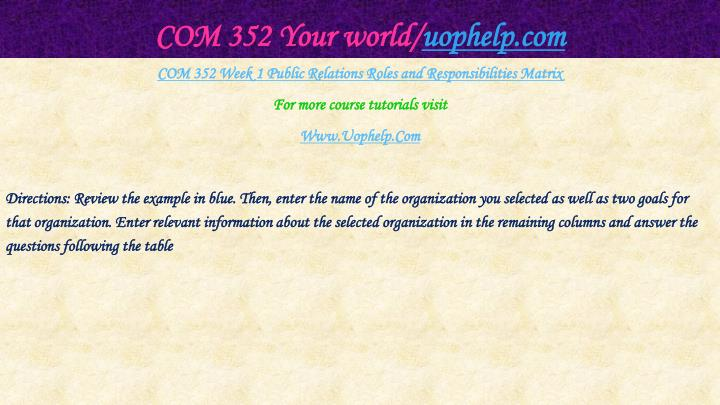 Com 352 your world uophelp com2