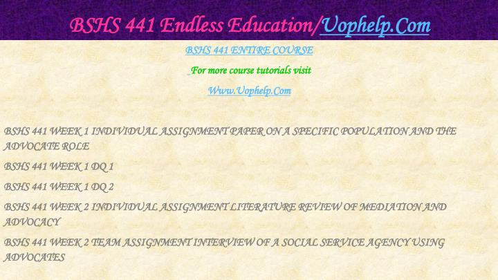 Bshs 441 endless education uophelp com1