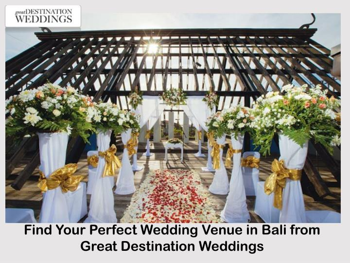 Find Your Perfect Wedding Venue in Bali from Great Destination
